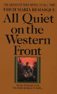 All Quiet on the Western Front By Remarque, Erich Maria