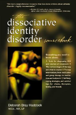 The Dissociative Identity Disorder Sourcebook By Haddock, Deborah Bray